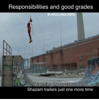 Memes, Shazam, and Work: Responsibilities and good grades  A JUSTICE.LEAGUE MEMES  Watching the aquaman and  Shazam trailers just one more time I swear I'll get all my work done.... maybe later. ~Green Arrow