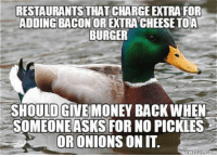 "Money, Shit, and Tumblr: RESTAURANTS THAT CHARGE EXTRA FOR  ADDING BACON OR EXTRA CHEESE TOA  BURGER  SHOULDGIVE MONEY BACK WHEN  SOMEONEASKS FOR NO PICKLES  ORONIONS ON IT.  OM <p><a href=""http://awesomacious.tumblr.com/post/171037163654/oh-shit-how-can-i-describe-this-thing"" class=""tumblr_blog"">awesomacious</a>:</p>  <blockquote><p>Oh shit how can I describe this thing</p></blockquote>"
