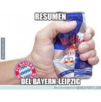 Memes, 🤖, and Com: RESUMEN  ERG  AYE  Vitolaxoa body  and  DELBAYERN-LEIPZIG  Riete con el deporte en MEMEDEPORTES.COM Pobre Leipzig... bayernmunich bundesliga goleada leipzig repasada yanotienenalas:( memedeportes