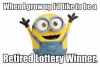 Funny, Minions, and Quotes: Rettred LotteryWinner Top 97 Funny Minions quotes and sayings 68