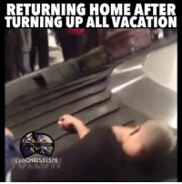 RETURNING HOME AFTER  TURNING UP ALL VACATION  a CHRIS 31576 😭😭😂😂💯 Exactly how it is. deadonthewayback vacation funniest15seconds From @chris31576