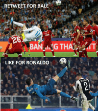 Memes, Ronaldo, and 🤖: RETWEET FOR BALE  26:  LIKE FOR RONALDO  DE SCIB Who did it better? RT for Bale LIKE for Ronaldo https://t.co/cgJLQCem6s