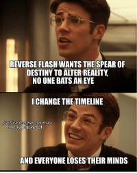 """Destiny, Justice League, and Office: REVERSE FLASH WANTS THESPEAROF  DESTINY TO ALTER REALITY  NO ONE BATS AN EYE  I CHANGE THE TIMELINE  Musica-league-memes  AND EVERYONE LOSES THEIR MINDS I was supposed to post this yesterday but I got too caught up watching """"The Office"""" and I forgot to tap """"Share"""" in order to post it lmao -Shazam ⚡"""