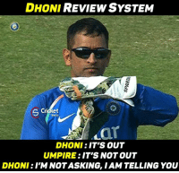 The New DRS - Dhoni Review System !!!: REVIEW SYSTEM  DHONI  Cricket  Shots  DHONI  IT'S OUT  UMPIRE :IT'S NOTOUT  DHONI  NOT ASKING, IAM TELLING YOU The New DRS - Dhoni Review System !!!