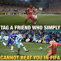 Tag that friend! 😏😂👌: REWE  FIFA 17  FIF  TAG A FRIEND WHO SIMPLY  CANNOT BEAT YOU IN FIFA Tag that friend! 😏😂👌