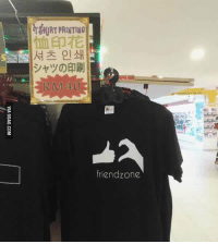 9gag, Dank, and Friendzone: rgfURT PRINTING  恤印花  셔츠 인쇄  シャツの印刷  RM40  friendzone  D  VIA gGAG.CO M Damn! That was fast. http://9gag.com/gag/aL9reB5?ref=fbp