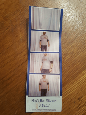 Com, Photos, and Who: Rhylex  Rhylon  Milo's Bar Mitzvah  3.18.17  www.rotnentertainment.com The guy who set up the photo booth at my bar mitzvah left this in it and it's on my fridge but no photos of me are