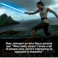 "Chewbacca, Finn, and Memes: Rian Johnson on who Rey's parents  are: ""W  of people care, but it's interesting as  ho really cares? I know a lot  opposed to impactful."" This basically rules out any major characters being her parents 🤷‍♂️ _ rey kyloren finn fn2187 captainphasma generalhux supermeleadersnoke snoke hansolo chewbacca lukeskywalker darthvader starwars starwarsfacts dailygeekfacts"