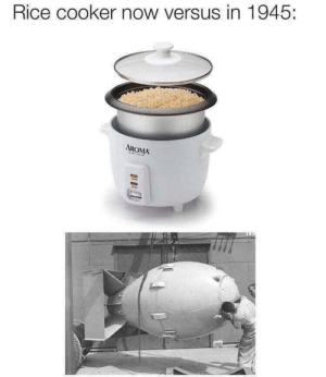 Memes, Sec, and Rice: Rice cooker now versus in 1945:  AROMA My Atribute: 1 minute rice in 58 sec. via /r/memes https://ift.tt/2DKAbQW