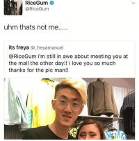 I used to think @savagerealm was overrated a few months ago but na this nigga funny as hell 💀: RiceGum  uhm thats not me  its freya  a freyamanuel  @RiceGum i'm still in awe about meeting you at  the mall the other day!! i love you so much  thanks for the pic man!! I used to think @savagerealm was overrated a few months ago but na this nigga funny as hell 💀