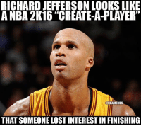 "No chill lmao nba nbamemes 2k cavs: RICHARD JEFFERSON LOOKS LIKE  A NBA 2K16""CREATE-A-PLAYER""  ONBAMEMES  THAT SOMEONELOSTINTERESTIN FINISHING No chill lmao nba nbamemes 2k cavs"