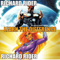 Memes, Arrow, and Games: RICHARD  RIDER  JUSTICE.LEAGUE.MEMES  LEARN THE DIFFERENCE  RICHARO RIDER These spot the difference games keep getting harder and harder. ~Green Arrow