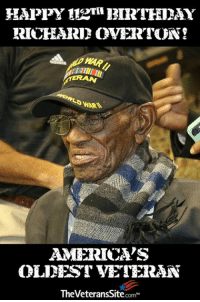 RICHHARI OVERTON  WAR  AMEERICVS  OLINEST VETERAN  TheVeteransSite.com Learn about our country's oldest veteran & wish him a happy birthday!  Follow this link ---> po.st/yknMjH