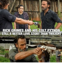 Yezzz. Crossbow---}: RICK GRIMES AND HIS COLT PYATHON  ISTILL A BETTER LOVE STORY THAN TWILIGHT  IG TWDN NKIE Yezzz. Crossbow---}