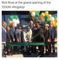 Memes, Rick Ross, and Wingstop: Rick Ross at the grand opening of the  1000th Wingstop  NIG