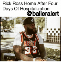 "Family, Memes, and Music: Rick Ross Home After Four  Davs Of Hospitalizatiorn  balleralert Rick Ross Home After Four Days Of Hospitalization – blogged by @MsJennyb ⠀⠀⠀⠀⠀⠀⠀⠀⠀ ⠀⠀⠀⠀⠀⠀⠀⠀⠀ After four days in the hospital, music mogul RickRoss has been released. ⠀⠀⠀⠀⠀⠀⠀⠀⠀ ⠀⠀⠀⠀⠀⠀⠀⠀⠀ According to TMZ, sources close to the rapper say Ross went home early Monday morning after someone phoned officials to report Ross' medical issue on Thursday. At the time of the call, officials were told Ross was found unresponsive and ""slobbing at the mouth."" ⠀⠀⠀⠀⠀⠀⠀⠀⠀ ⠀⠀⠀⠀⠀⠀⠀⠀⠀ Although Ross' family has remained tight-lipped about the situation, sources told TMZ that Ross had a heart-related issue that led to him being placed on ECMO, which is a machine that assists with respiratory and heart functions. ⠀⠀⠀⠀⠀⠀⠀⠀⠀ ⠀⠀⠀⠀⠀⠀⠀⠀⠀ Additionally, the publication claims the rapper was sent to two different hospitals to treat his condition. ⠀⠀⠀⠀⠀⠀⠀⠀⠀ ⠀⠀⠀⠀⠀⠀⠀⠀⠀ Our prayers to Ross for a speedy recovery!"