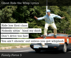 Family Force 5-Dance or Die With a Vengeance-Ghost Ride the Whip