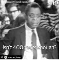 Memes, American Dream, and The Documentary: ridge Union Society/N  isn't 400 vears enough?  ti C sons andbros James Baldwin ❤💯💯💯 Repost @sonsandbros ・・・ This weekend the documentary IAmNotYourNegro was released reminding us of Mr. James Baldwin's message, just when we needed it. Here is a clip where Baldwin discusses whether the 'American Dream' has been achieved at the expense of Black folks. BlackHistoryMonth AsianAmericanHistory NativeAmericanHistory LatinxHistory HereToStay Solidarity AmericanHistory StayLoud HistoricalTrauma (Full Video on our page - link in bio) Via: @TheGuardian