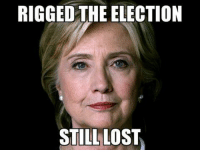 Lost, Magic, and Dank Memes: RIGGED THE ELECTION  STILL LOST MEME MAGIC IS REAL FOLKS