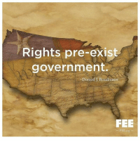 Thanks to the Libertarian Party of Mississippi for this post! To get involved locally, go to lp.org/states!: Rights pre-exist  government.  Donald J. Boudreaux  FEE  FEE.org Thanks to the Libertarian Party of Mississippi for this post! To get involved locally, go to lp.org/states!