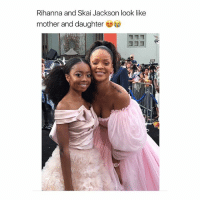 I'm sh🐽k beyond words they are so cute: Rihanna and Skai Jackson look like  mother and daughter I'm sh🐽k beyond words they are so cute