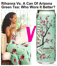 Facebook, Honey, I Shrunk the Kids, and Memes: Rihanna Vs. A Can Of Arizona  Green Tea: Who Wore It Better?  GreenTea  wth GINSENG  and HONEY  www.facebook, con 7102 dify