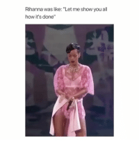 """Justin Bieber, Rihanna, and Girl Memes: Rihanna was like: """"Let me show you all  how it's done"""" Justin Bieber was shook"""