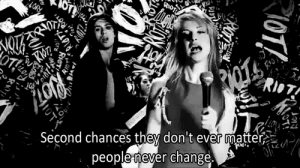 http://iglovequotes.net/: RioT  Second chances they don t ever matter  people never change http://iglovequotes.net/