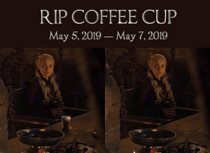 And now its watch has ended.: RIP COFFEE CUP  May 5, 2019 May 7, 2019 And now its watch has ended.