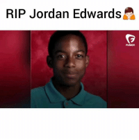 Texas police fatally shot a 15-year-old JordanEdwards as he was leaving a house party with four other teens in a suburb outside Dallas - via fusion-twitter MORE ON THIS AT PMWHIPHOP.COM @PMWHIPHOP ripjordanedwards: RIP Jordan Edwards  A Texas police fatally shot a 15-year-old JordanEdwards as he was leaving a house party with four other teens in a suburb outside Dallas - via fusion-twitter MORE ON THIS AT PMWHIPHOP.COM @PMWHIPHOP ripjordanedwards