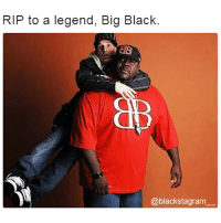 Black Lives Matter, Memes, and Black: RIP to a legend, Big Black.  @black stagram 'Rob & Big' Star 'Big Black' Boykin Dead at 45. RIP legend. Blackstagram👑 hotnews black africanamerican blacklivesmatter blackunity blackis melanin icantbreath neverforget sayhername blackhistorymonth blackpride blackandproud dreamchasers blackgirls blackwomen blackman westandtogether proudtobeblack blackbusiness