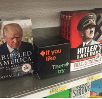 America, Hitler, and Http: RIPPLE D -If vou  AMERICA IT you  HITLER'S  like  OW TO MAKE A-Memory CA  LAST DAYS  GREAT-AGA/KO  30:  20  DONALD J. TRUM  Then  BILL OREh  try  1 5.99  1 9.57  溷:lat.nz: asta er  ER'S EASE  S Somewhere - a bookshop employee deserves a raise   http://www.thepoke.co.uk/