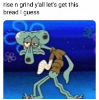 Do NOT follow @dankhoodmemez if you aren't prepared for 18+ memes 🔥😍🔞: rise n grind y'all let's get this  bread I guess Do NOT follow @dankhoodmemez if you aren't prepared for 18+ memes 🔥😍🔞