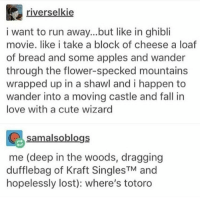 ghibli is always so pretty like pls can I be sucked into a ghibli world like take me away from here - Max textpost textposts: riverselkie  i want to run away...but like in ghibli  movie. like i take a block of cheese a loaf  of bread and some apples and wander  through the flower-specked mountains  wrapped up in a shawl and i happen to  wander into a moving castle and fall in  love with a cute wizard  also blogs  A Sa  me (deep in the woods, dragging  dufflebag of Kraft Singles TM  and  hopelessly lost): where's totoro ghibli is always so pretty like pls can I be sucked into a ghibli world like take me away from here - Max textpost textposts