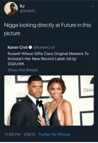 DangeRuss: RJ  @itsrjhill  Nigga looking directly at Future in this  picture  Karen Civil @KarenCivil  Russell Wilson Gifts Ciara Original Masters To  Kickstart Her New Record Label: bit.ly/  2GjXzWK  Show this thread  GRAN  11:38 PM 2/9/19 Twitter for iPhone DangeRuss