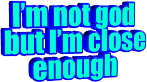 animatedtext:  requested by  thebadlydrawncat   : Rm not god  butl'mclose  enough animatedtext:  requested by  thebadlydrawncat