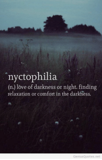 thumb rnyctophilia n love of darkness or night finding relaxation or