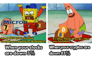 Okay, Stocks, and Own: rO  0  It's okay Rockys You cgo when  Lets goSMUYourte blowing  everyihing wetrained forBLOWING IT!You feellike  When yourstocks Whenyourcryptosare  own Stocks VS Crypto