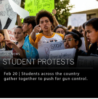 Memes, New York, and News: RO  STOP  U.S NEWS  STUDENT PROTESTS  Feb 20 | Students across the country  gather together to push for gun contro High-school students across the country organize acts of protest in response to last week's school shooting in Parkland, Florida. So far there are plans for a countrywide walkout on March 14th, marches on March 24th, and a day of protest on April 20th - the anniversary of the 1999 Columbine High School shootings in Colorado. ___ Some protests have already begun. A group of surviving students from Douglas High School traveled today to the state capital, Tallahassee, to push for a change in Florida's gun laws. And yesterday, 17 high-school students lied down in front of the White House for three minutes, an act meant to symbolize both the number of individuals killed in last week's shooting (17) and how quickly one can obtain a firearm (3 minutes). ___ Photo: Saul Martinez | The New York Times