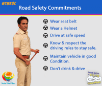Memes, 🤖, and Speed: Road Safety Commitments  Wear seat belt  Wear a Helmet  Drive at safe speed  Know & respect the  driving rules to stay safe.  e Maintain vehicle in good  Condition.  Don't drink & drive  Taarak Mehta  OOLTAH  CHASHMAH  Neela Tele Films Follow these rules on road for the safety of you and your loved ones. We at #TMKOC wish you all a very​ ​#HappyWeekend. Leave sooner,​ ​drive​ slower and live longer.