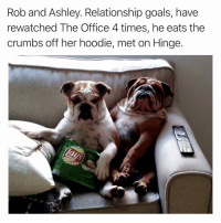 Funny, Goals, and The Office: Rob and Ashley. Relationship goals, have  rewatched The Office 4 times, he eats the  crumbs off her hoodie, met on Hinge. Another @hinge success story