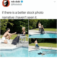 Girl Memes, Photos, and Photo: rob dobi  @Robdobi  if there is a better stock photo  narrative i haven't seen it  ge  géttyimage  gettyimages 🤣🤣😂🤣