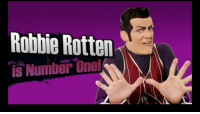 Fucking, Jesus, and Memes: Robbie Rotten  is Number Onel