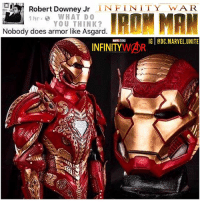 Hype, Iron Man, and Memes: Robert Downey Jr  INFINITY JAR.  hr WHAT DO  IRON MAN  YOU THINK?  Nobody does armor like Asgard  IG @DC MARVEL UNITE  INFINITY  WAR WAIT WHAAAAT !?? 😱🚨 Is RobertDowneyJR Teasing us with a New IronMan Armor for Avengers : InfinityWar !? 🤔 This Armor is FanMade…But It would be so cool if Thor and TonyStark crafted an Asgardian Armored Suit so that Iron Man could maybe stand a chance Against Thanos ! If not though, I hope they go with The IronManGodKiller Armor from when Tony Joined The GuardiansofTheGalaxy in the Comics ! Comment Below your Thoughts and what you want to see in 2018 for… AvengersInfinityWar ! MCU HYPE ! 😍 MarvelCinematicUniverse 💥 Marvel