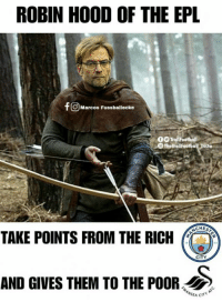 Soccer, Liverpool F.C., and Hood: ROBIN HOOD OF THE EPL  fO Marcos Fussballecke  00 TrollFootball  TheTrollFootball Tnsta  CHES  TAKE POINTS FROM THE RICH  CITY  AND GIVES THEM TO THE POOR Liverpool FC - The Robin Hood Of The EPL https://t.co/SmHjtvvWp3