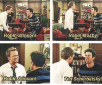 Memes, Ted, and 🤖: Robin-Stinson  Robin Mosby!  Ted Scherbatsky! #HIMYM https://t.co/sUJLzXsWdV