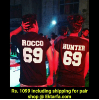 Sister, Sister, Dekh Bhai, and International: ROCCO  HUNTER  Rs. 1099 including shipping for pair  shop Ektarfa.com Go follow @ektarfa.in @ektarfa.in Custom tee & hoodies Tee & Hoodies for Couple BFF Brother Sister Brother Brother Sister Sister Father Daughter Mother Daughter Father Son Mother Son Family . Men T-Shirts Women T-Shirts . Plain T-Shirts & Hoodie for men & women . Buy @ ektarfa.com Contact-whatsapp - 8085824003 COD Available BeEktarfa