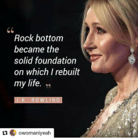 Repost @owomaniyeah (@get_repost) In her 20s, JKRowling was fired from her job and diagnosed with depression. She is an inspiration to not let our setbacks dictate our future. Happy Birthday!: Rock bottom  became the  solid foundation  on which I rebuilt  my life. ,>  92  'K. ROWLING  1owomaniyeah Repost @owomaniyeah (@get_repost) In her 20s, JKRowling was fired from her job and diagnosed with depression. She is an inspiration to not let our setbacks dictate our future. Happy Birthday!