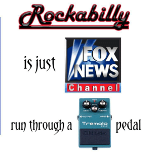 Run, Depth, and Wave: Rockabilly  is justNEWS  Channel  CHECK  WAVE  DEPTH  RATE  INPUT  OUTPUT  pedal  run through a  Tremolo  TR-2