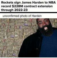 💰: Rockets sign James Harden to NBA  record $228M contract extension  through 2022-23  unconfirmed photo of Harden  09 💰